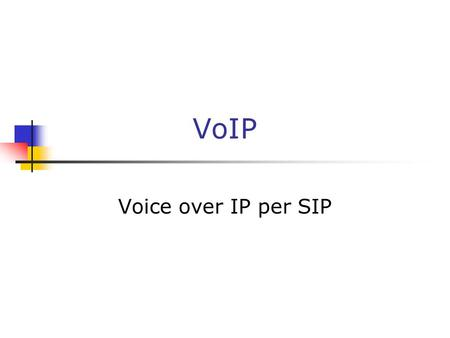 VoIP Voice over IP per SIP.
