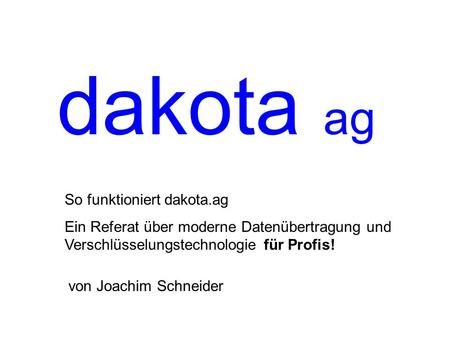 dakota ag So funktioniert dakota.ag