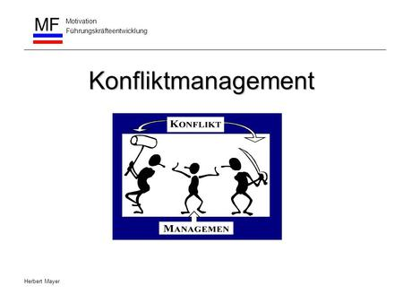 Konfliktmanagement Herbert Mayer.