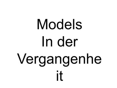 Models In der Vergangenhe it. Modals in der Vergangenheit The modal verbs are super EASY to use in the past tense. Let's name them first in the present.