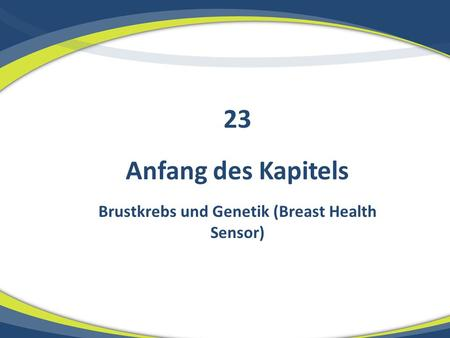 Brustkrebs und Genetik (Breast Health Sensor)