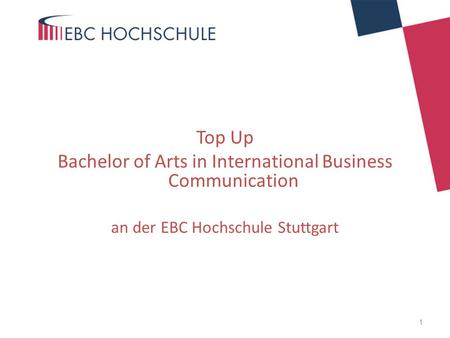 Top Up Bachelor of Arts in International Business Communication an der EBC Hochschule Stuttgart 1.