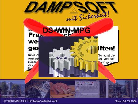 DS-WIN-MPG © 2006 DAMPSOFT Software Vertrieb GmbH Stand 08.03.2006.