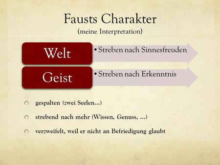Fausts Charakter (meine Interpretation)
