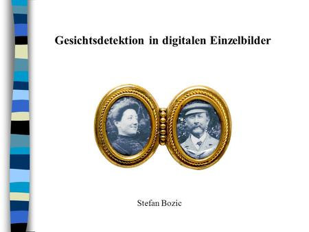 Gesichtsdetektion in digitalen Einzelbilder