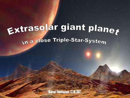 Extrasolar giant planet in a close Triple-Star-System