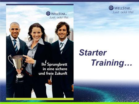 WellStar Starter Training….