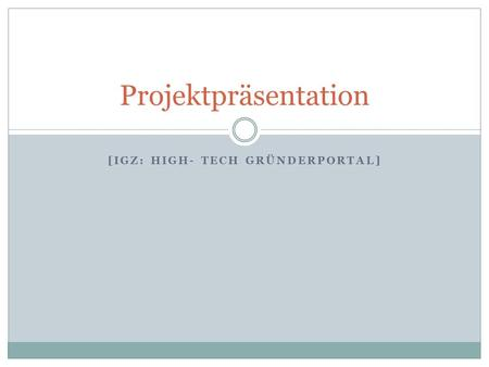 [IGZ: High- Tech Gründerportal]