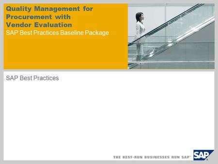 Quality Management for Procurement with Vendor Evaluation SAP Best Practices Baseline Package SAP Best Practices.