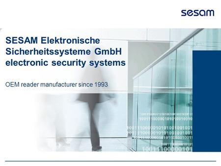 SESAM Elektronische Sicherheitssysteme GmbH electronic security systems OEM reader manufacturer since 1993.