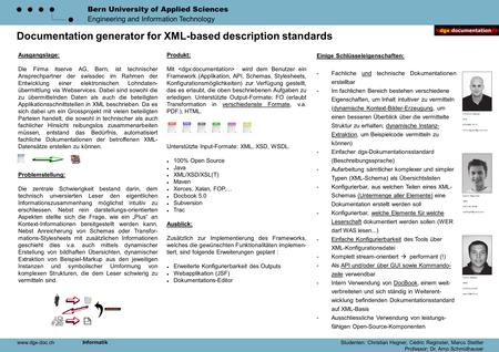 Bern University of Applied Sciences Engineering and Information Technology Documentation generator for XML-based description standards Ausgangslage: Die.