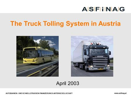 The Truck Tolling System in Austria
