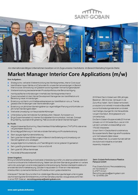 Als internationale tätiges Unternehmen besetzen wir im Zuge unseres Wachstums im Bereich Marketing folgende Stelle: Market Manager Interior Core Applications.