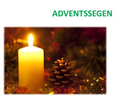 ADVENTSSEGEN.