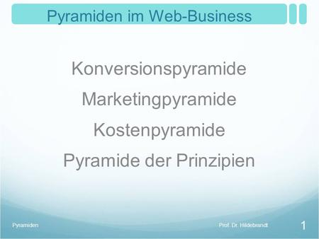 Pyramiden im Web-Business