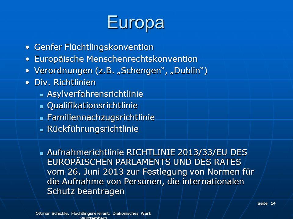 Europa Genfer FlüchtlingskonventionGenfer Flüchtlingskonvention Europäische MenschenrechtskonventionEuropäische Menschenrechtskonvention Verordnungen (z.B.