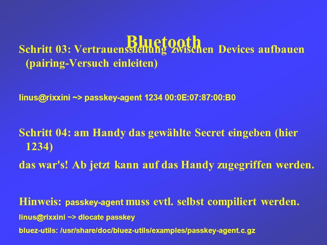 OBEX / obexfs Mit obexfs kann man das Handy nun einfach als Laufwerk mounten root@rixxini ~# obexfs -b 00:0E:07:87:00:B0 /mnt/ und auf verschiedene Dinge zugreifen root@rixxini ~# find /mnt/ -type d   sort /mnt/ /mnt/Other /mnt/Pictures /mnt/Pictures/camera_semc /mnt/Sounds /mnt/Themes /mnt/Videos /mnt/Videos/camera