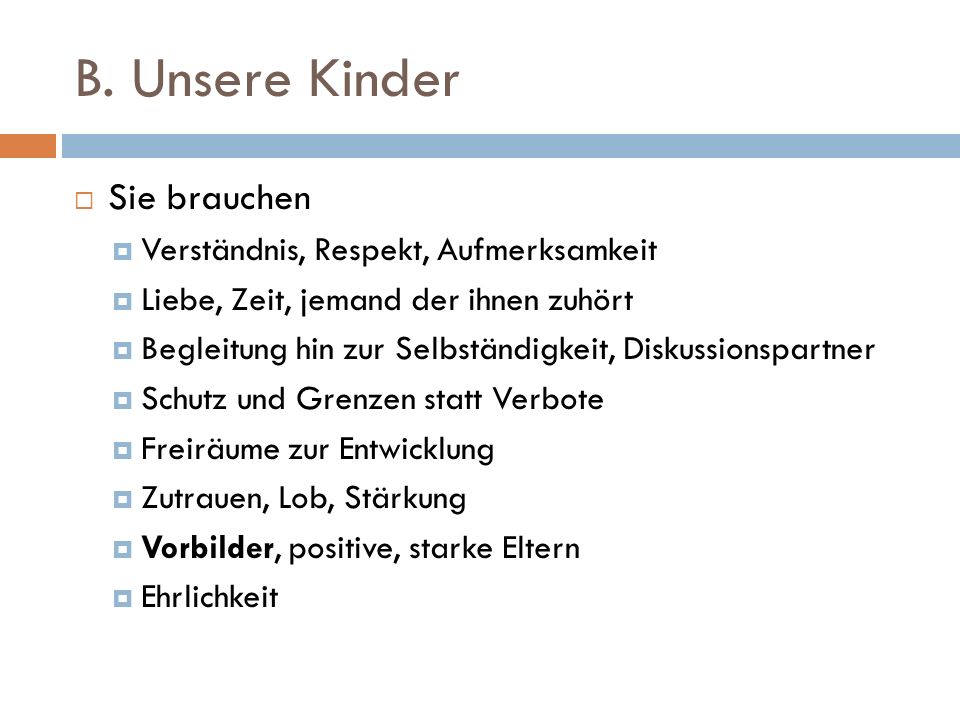 Einige Gedanken - Studie d.UNI Bamberg  Eltern haben Einflussmöglichkeiten C.