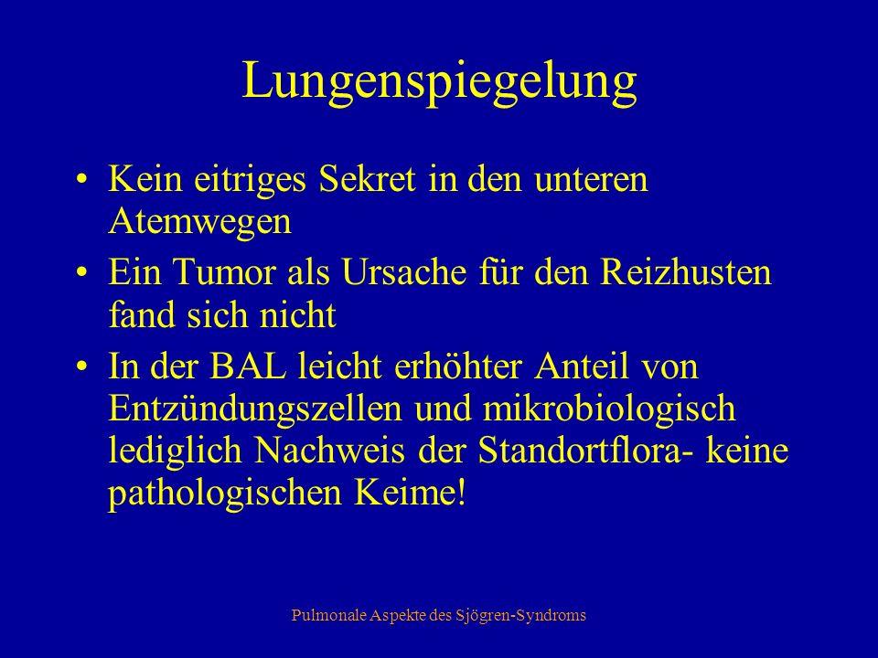 Pulmonale Aspekte des Sjögren-Syndroms Therapie Allgemeine Maßnahmen Medikamente Physiotherapie Behandlung v.