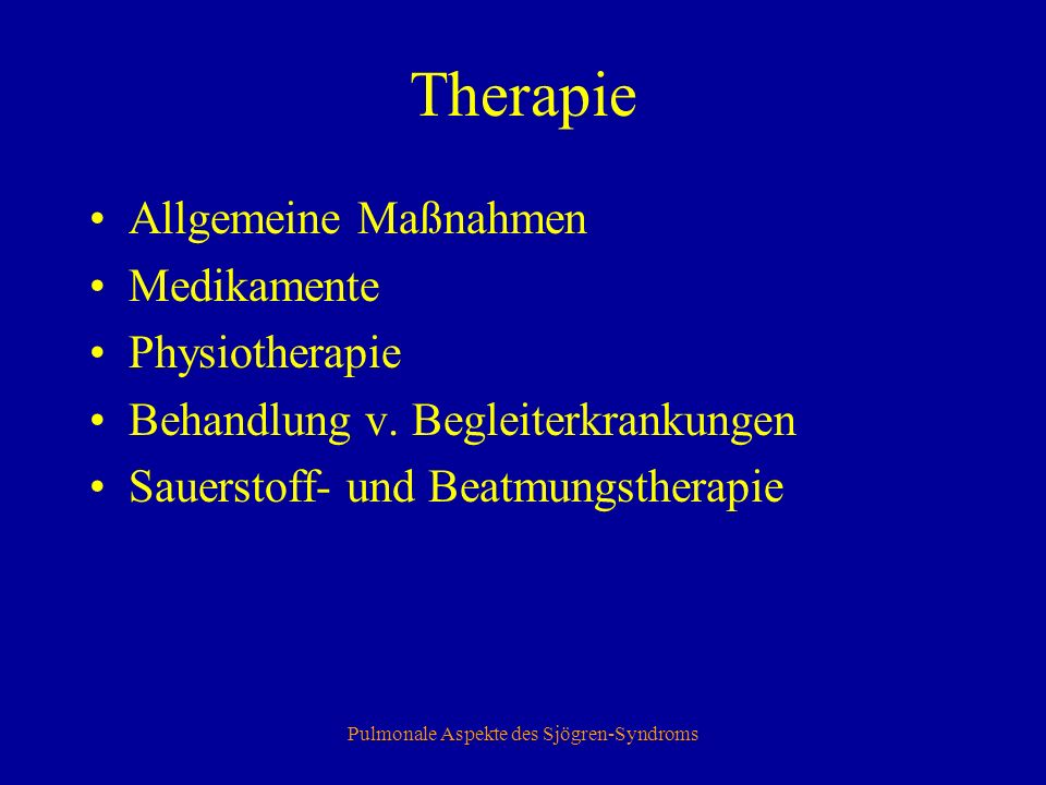 Pulmonale Aspekte des Sjögren-Syndroms Therapie - Allg.