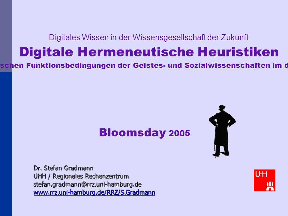 Digitale Hermeneutische Heuristiken 2 Überblick Work in Progress unter Beteiligung (in HH) von J.-C.