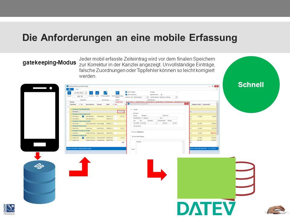 Die Anforderungen an eine mobile Erfassung Plattform unabhängig Vor dem Import können die Daten noch vom Sekretariat editiert werden.