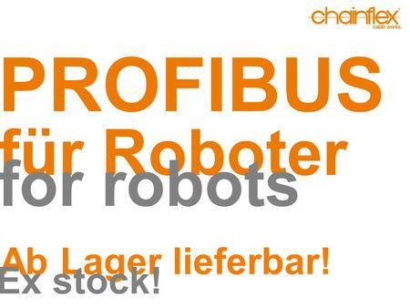 PROFIBUS für Roboter for robots Ab Lager lieferbar! Ex stock!