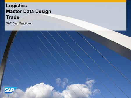 Logistics Master Data Design Trade SAP Best Practices.