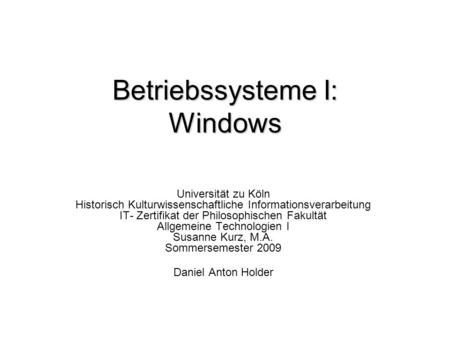 Betriebssysteme I: Windows