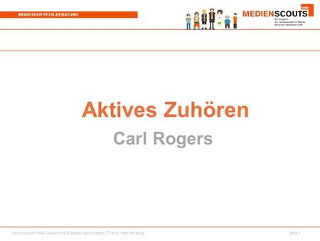 Aktives Zuhören Carl Rogers.