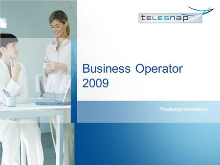 Business Operator 2009 Produktpräsentation.