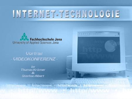 INTERNET-TECHNOLOGIE