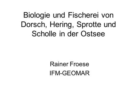 Rainer Froese IFM-GEOMAR