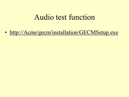 Audio test function