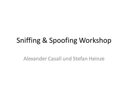 Sniffing & Spoofing Workshop
