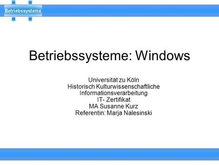 Betriebssysteme: Windows
