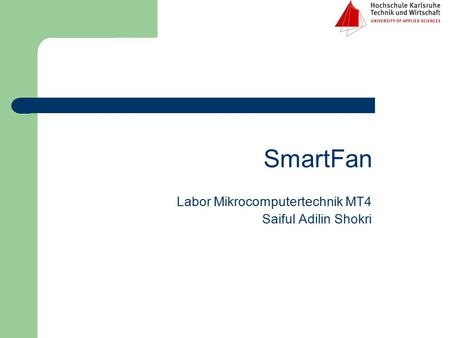 Labor Mikrocomputertechnik MT4 Saiful Adilin Shokri SmartFan.