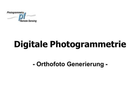 Digitale Photogrammetrie