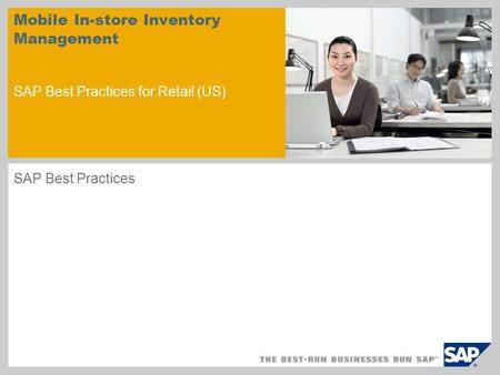 Mobile In-store Inventory Management SAP Best Practices for Retail (US) SAP Best Practices.