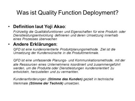 Was ist Quality Function Deployment?