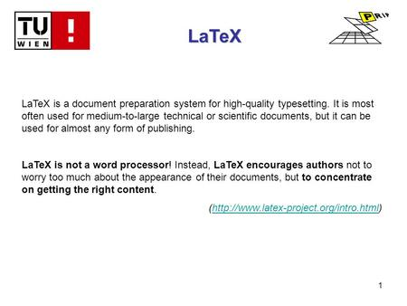 1 LaTeX LaTeX is a document preparation system for high-quality typesetting. It is most often used for medium-to-large technical or scientific documents,