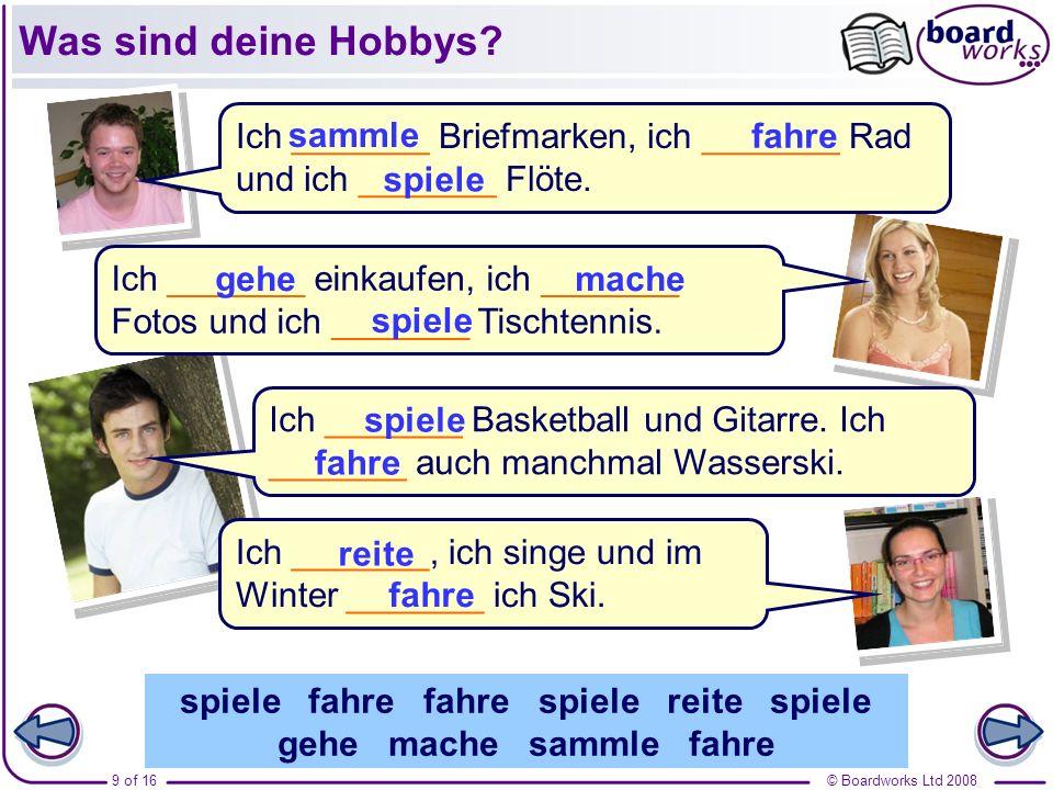 © Boardworks Ltd 200810 of 16 Was sind deine Hobbys? Schreibe jetzt deine eigene Anzeige.