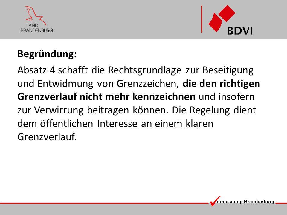 ermessung Brandenburg Abgrenzung: Ist das falsch stehende Grenzzeichen im Gegensatz zum Eingangsbeispiel unmittelbarer Antragsgegenstand (GF oder Abm.), dann handelt es sich um einen anderen Sachverhalt.