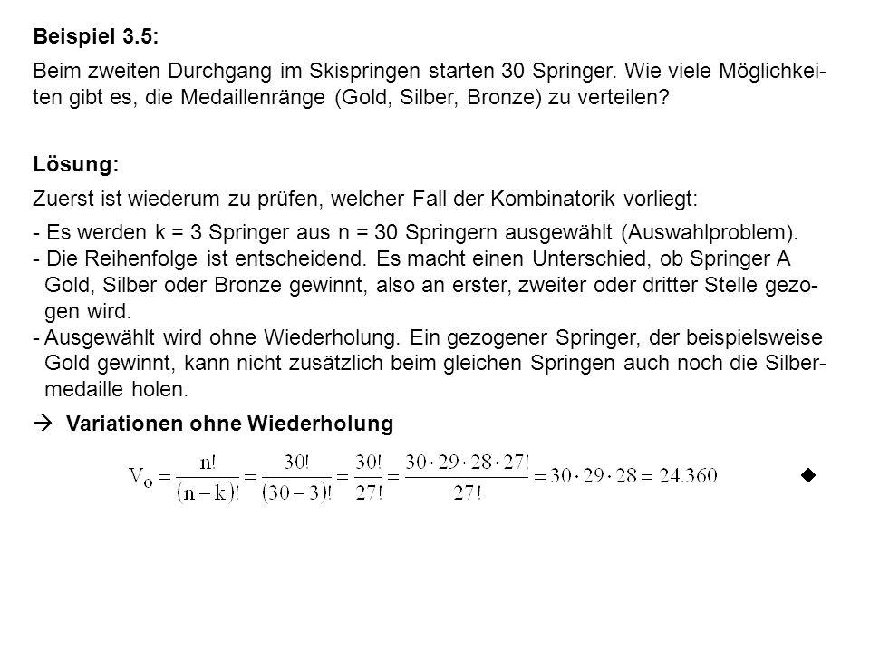 Beispiel 3.6: An Bankautomaten muss eine Geheimzahl, bestehend aus vier Ziffern (0, 1, 2, 3, 4, 5, 6, 7, 8, 9), eingegeben werden.