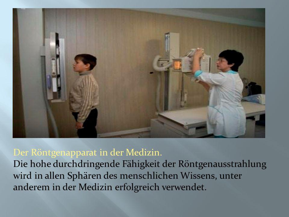 Mit dem Röntgenbild erscheint auf dem Bildschirm in Echtzeit der Funktionszustand von Organen bewerten.