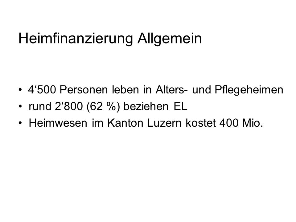 Pflegefinanzierung 1.1.2011 Auswirkungen bei der EL Pflegebedürftige Person im Heim Anerkannte Kosten (bis zur Begrenzung): BisherNeu HeimtaxeAufenthalts- und (Pension, Betreuung Betreuungskosten und Pflege) max.