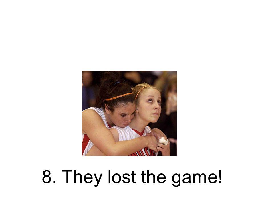 8. Sie verloren das Spiel! Sie haben das Spiel verloren!