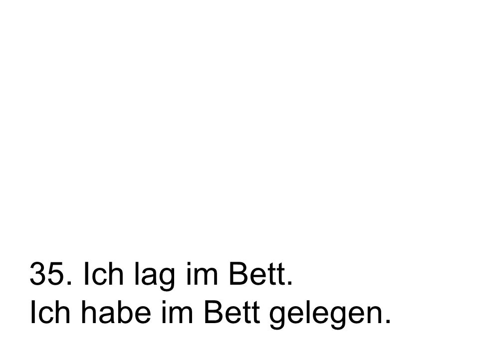 36. Did you drive to Munich? (use ihr)