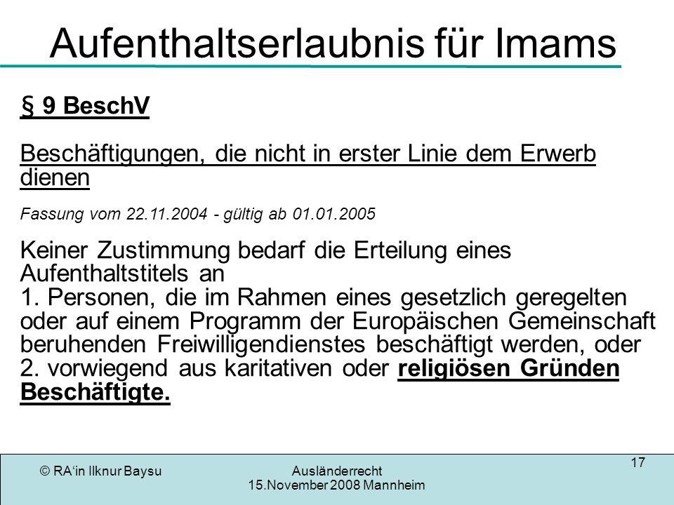 © RAin Ilknur BaysuAusländerrecht 15.November 2008 Mannheim 18 Rechtstellung türkischer Staatsangehöriger Gemäß dem Assoziationabkommen,dem Zusatzprotokoll und den Beschlüssen zwischen der EG und Türkei haben Türkische Staatsangehörige, Privilegierungen bezüglich des Aufenthaltsrechtes gegenüber anderen Ausländern.