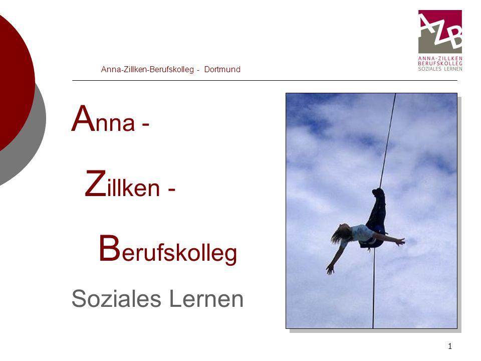 2 Anna-Zillken-Berufskolleg - Dortmund Merkmale Träger: Sozialdienst kath.